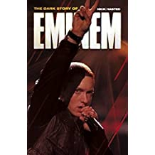Dark Story of Eminem (Updated Edition)