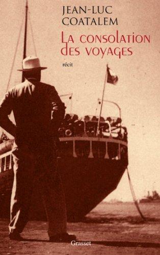 La Consolation Des Voyages [Pdf/ePub] eBook