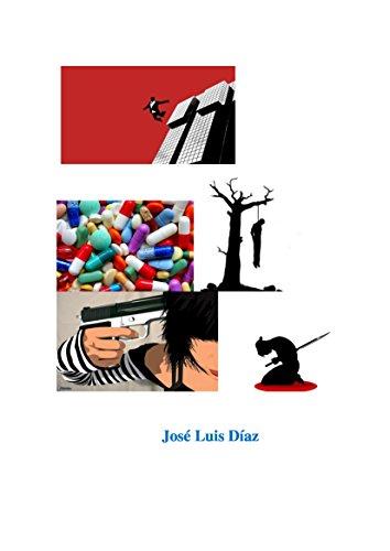 Cómo intentar matarse y no morir en el empeño por José Luis Díaz