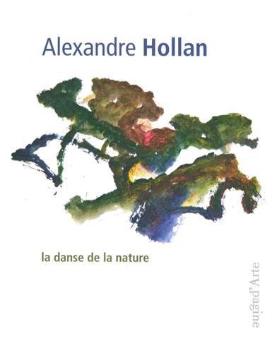 La Danse de la nature par Alexandre Hollan
