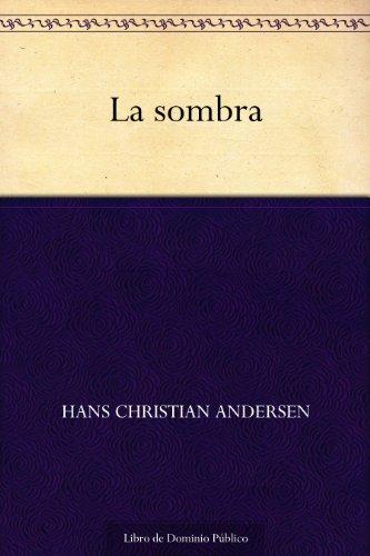 La sombra por Hans Christian Andersen