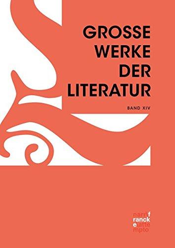Große Werke der Literatur XIV