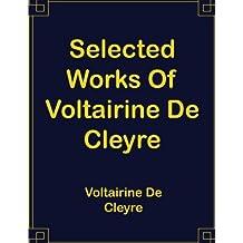 Selected Works Of Voltairine De Cleyre: 8.5 x 11