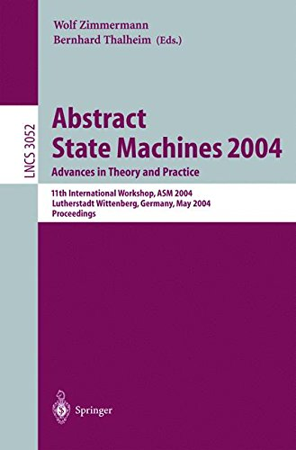 abstract-state-machines-2004-advances-in-theory-and-practice-11th-international-workshop-asm-2004-lu