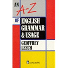 An A-Z of English Grammar and Usage (Grammar & reference)