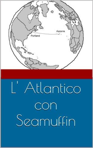 L' Atlantico con Seamuffin