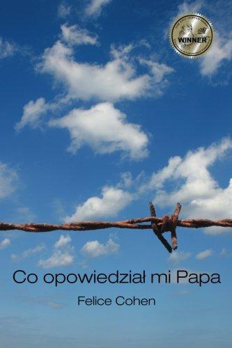 Co opowiedział mi Papa: Polish Version