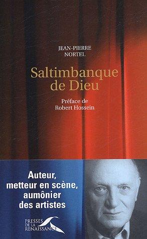 Saltimbanque de Dieu par Jean-Pierre Nortel