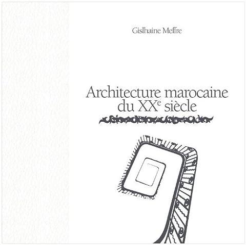 Architecture Marocaine du XXème