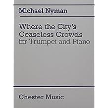 Where the City's Ceaseless Crowds: Noten, Partitur, Stimme(n) für Trompete, Klavier