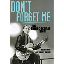 Don't Forget Me: The Eddie Cochran Story