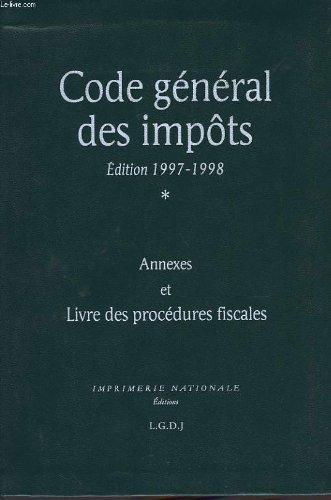 CODE GENERAL DES IMPOTS, 1997-98, LIVRE DES PROCEDURES FISCALES par COLLECTIF