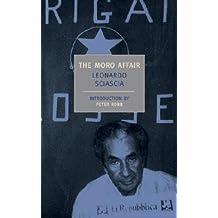 [(The Moro Affair: And the Mystery of Majorana)] [Author: Leonardo Sciascia] published on (May, 2004)