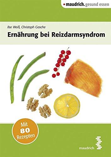 Ernährung bei Reizdarmsyndrom (maudrich.gesund essen)