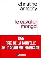 Le Cavalier mongol : Récits