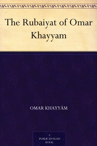 The Rubaiyat of Omar Khayyam (English Edition) por Omar Khayyám