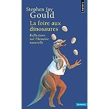 La foire aux dinosaures - Réflexions sur l'histoire naturelle