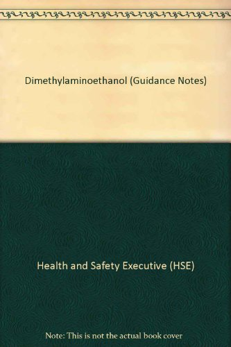 Dimethylaminoethanol (Guidance Notes)