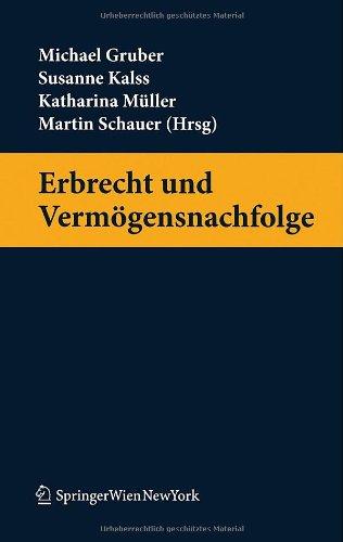 Erbrecht und Vermögensnachfolge (Springers Handbücher der Rechtswissenschaft)