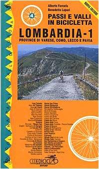 Passi e valli in bicicletta. Lombardia: 1
