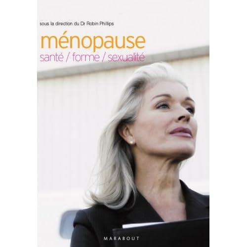 Ménopause : santé, forme, sexualité