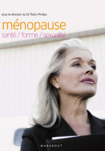 Mnopause : sant, forme, sexualit