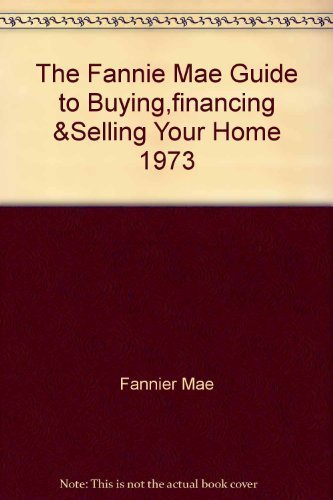 the-fannie-mae-guide-to-buyingfinancing-selling-your-home-1973