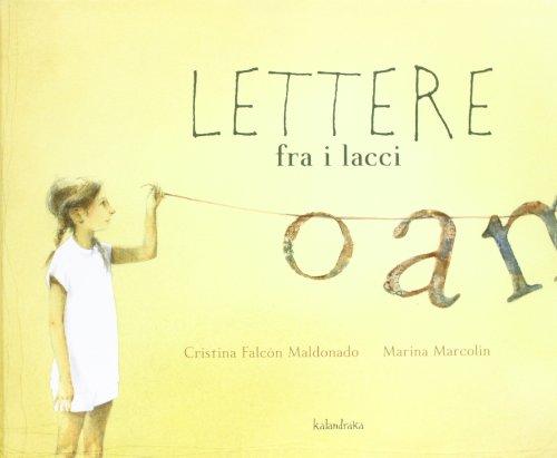 Lettere fra i lacci (Libri per sognare) por Cristina F. Maldonado