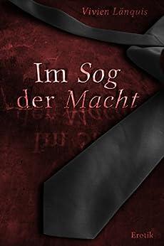 Im Sog der Macht (German Edition) by [Länquis, Vivien]