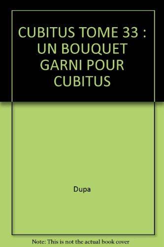 CUBITUS TOME 33 : UN BOUQUET GARNI POUR CUBITUS