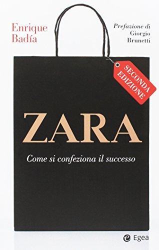 Zara. Come si confeziona il successo: 1