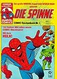 Die Spinne Comic-Taschenbuch 1 ,mit Hulk (= Spider-Man) Der große Marvel-Superheld (Condor Marvel Comics)
