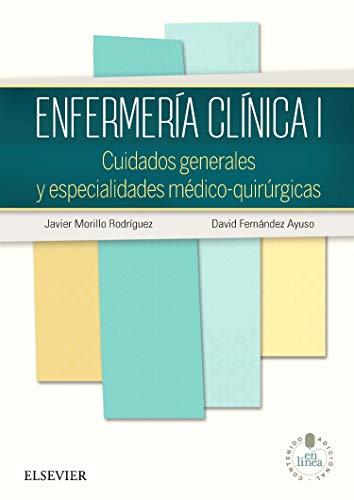 Enfermería Clínica I. Studentconsult En Español por Javier Morillo Rodríguez