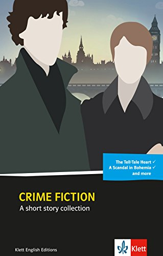 Crime fiction: A short story collection. Englische Lektüre ab dem 4. Lernjahr (Klett English Editions)