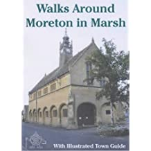 Walks around Moreton in Marsh: With Illustrated Town Guide (Walkabout)