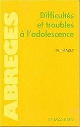 Difficultés et troubles à l'adolescence