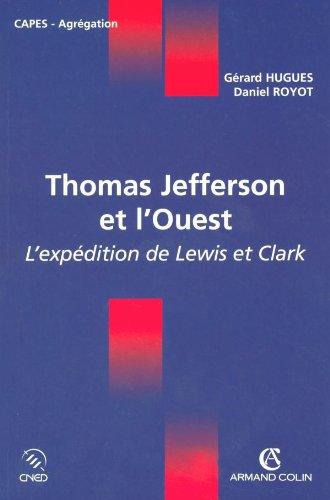 Thomas Jefferson et l'Ouest - L'...