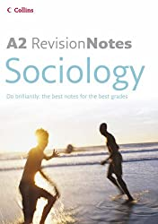 A Level Revision Notes - A2 Sociology