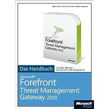 Microsoft Forefront Threat Management Gateway (TMG) Server - Das Handbuch