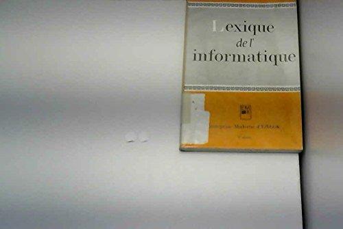 Jean Guilhaumou. Lexique de l'informatique