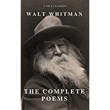 Complete Poems of Whitman (A to Z Classics) (English Edition)