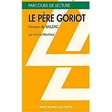 LE PERE GORIOT-PARCOURS DE LECTURE