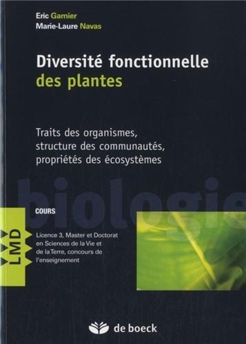 Biodiversite fonctionnelle des plantes de Eric Garnier (10 septembre 2013) Broché