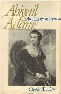 Title: Abigail Adams an American woman The Library of Ame