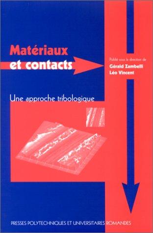 Matériaux et contacts : Une Approche Tribologique par Zambelli
