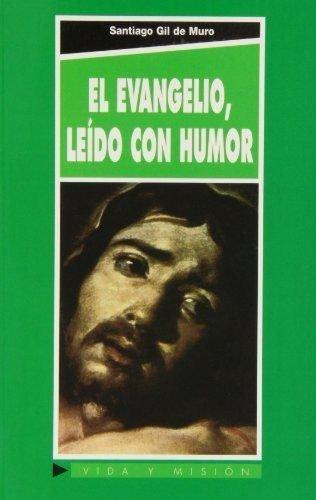Evangelio leído con humor, El (CRITICA Y COMENTARIOS)