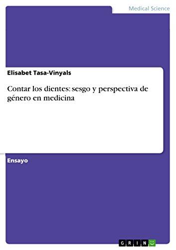 Contar los dientes: sesgo y perspectiva de género en medicina de [Tasa-Vinyals