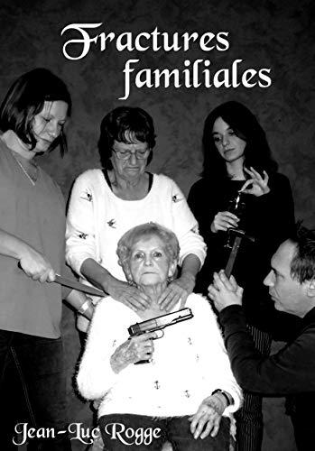 Couverture du livre Fractures familiales