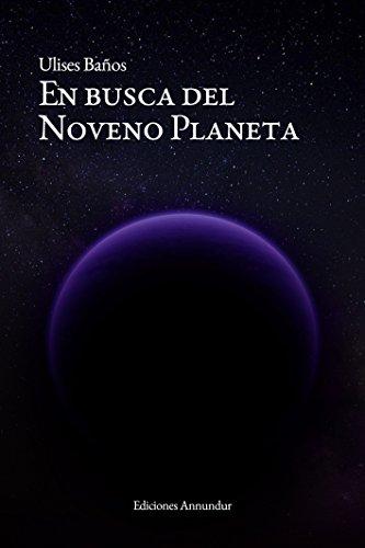 En busca del Noveno Planeta por Ulises Baños