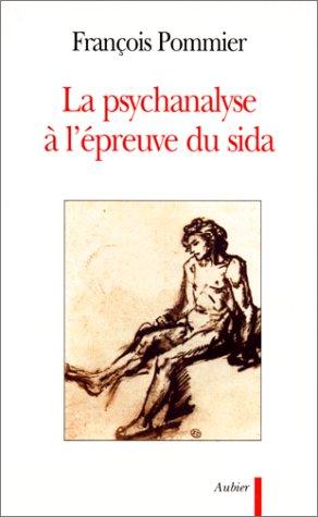 La psychanalyse à l'épreuve du sida